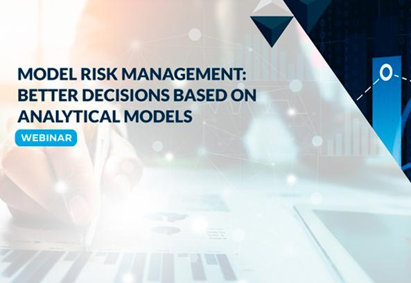 Management Solutions participates in the webinar Model Risk Management: Better Decisions Based on Analytical Models