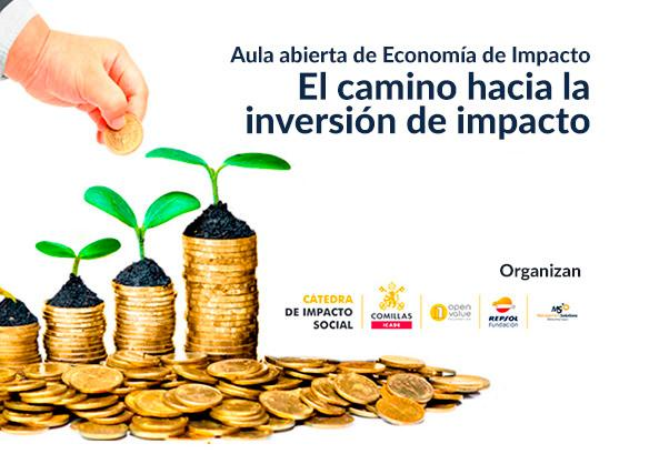 Open Classroom on Impact Economy: The Road to Impact Investment